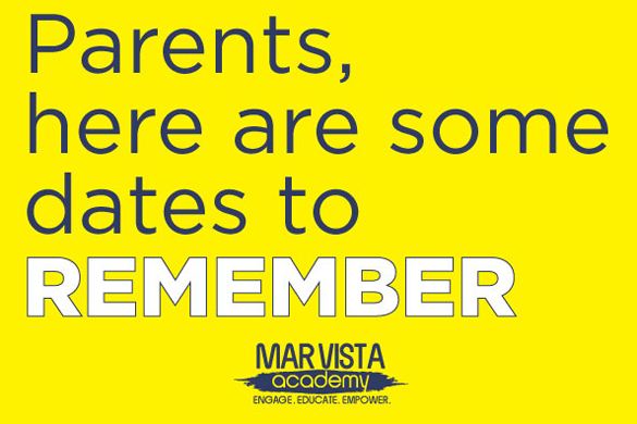parents, here are some dates to remember